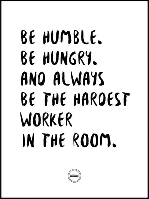 BE HUMBLE BE HUNGRY - ACRYLIC PRISM - Motivate Heroes