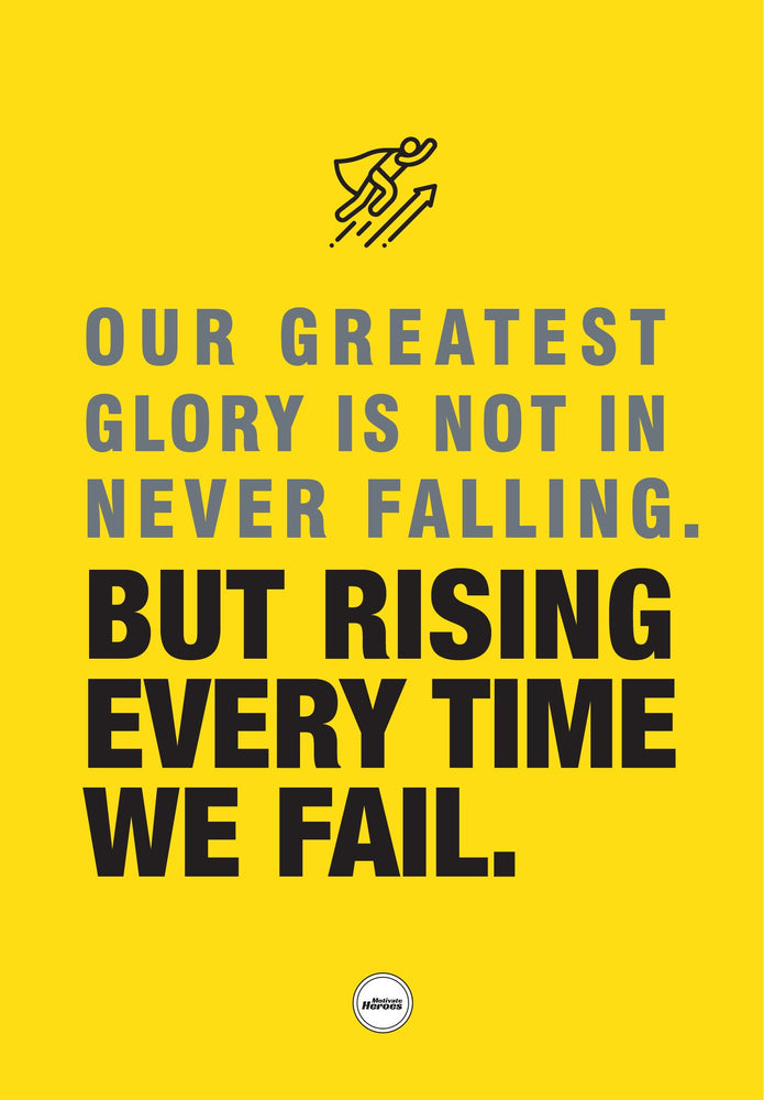 OUR GREATEST GLORY IS NOT IN NEVER FALLING - ACRYLIC PRISM - Motivate Heroes