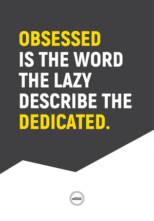 OBSESSED IS THE WORD THE LAZY - ACRYLIC PRISM - Motivate Heroes