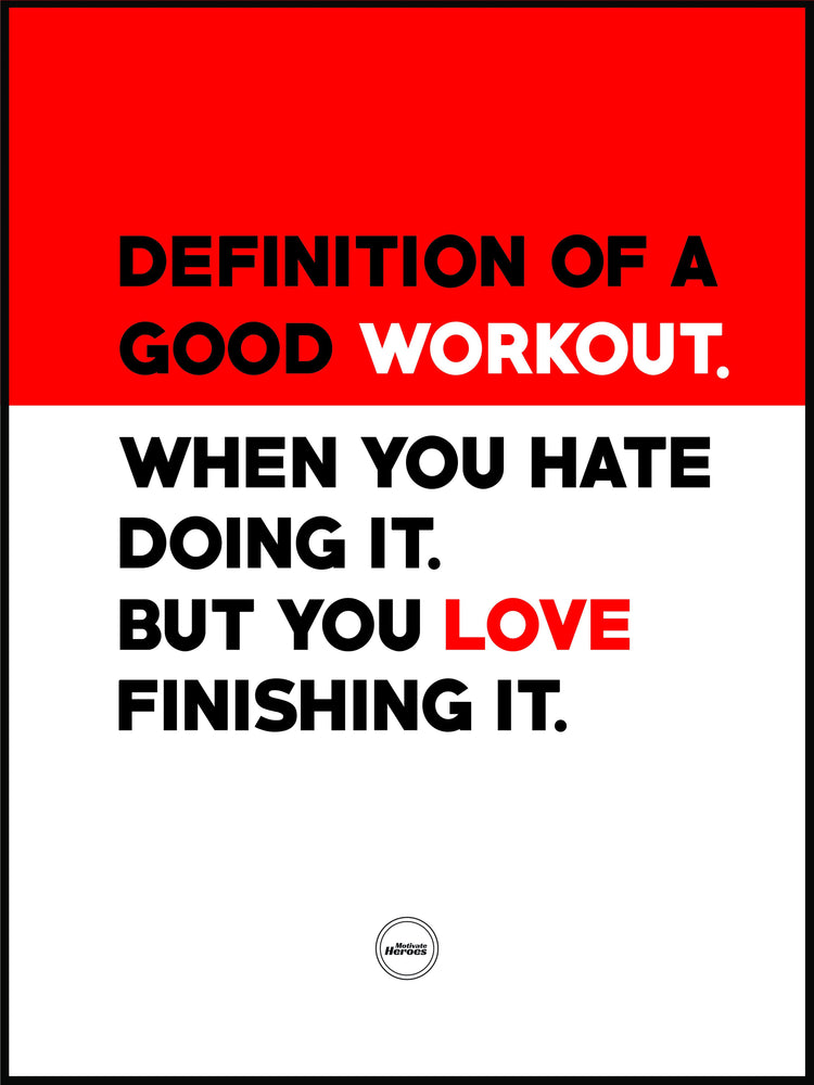 DEFINITION OF A GOOD WORKOUT - Motivate Heroes