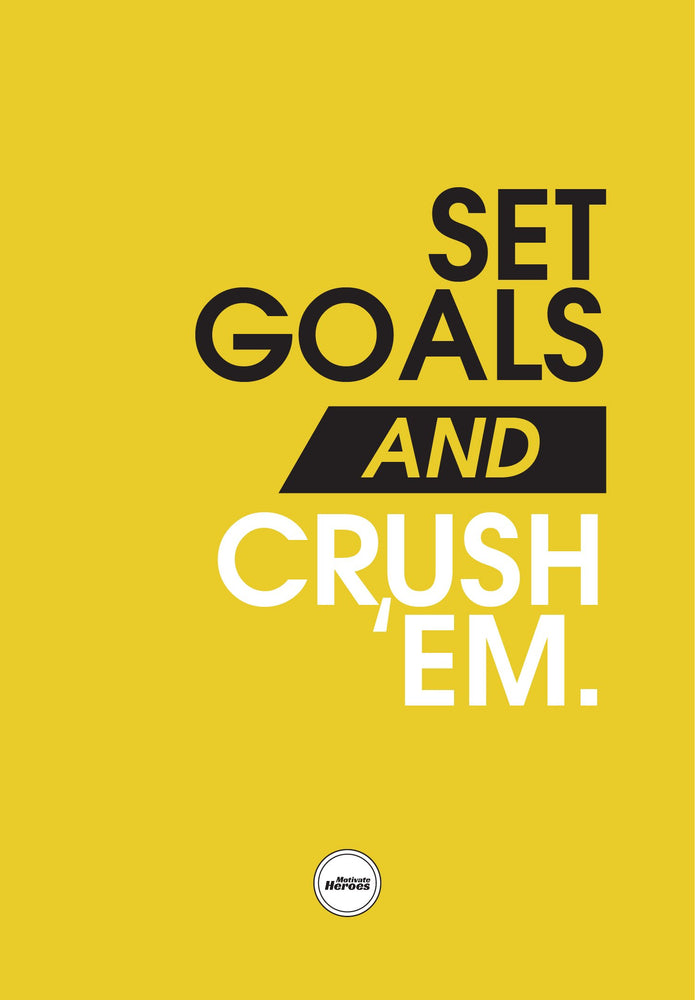 SET GOALS AND CRUSH 'EM - ACRYLIC PRISM - Motivate Heroes