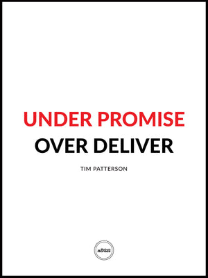 UNDER PROMISE. OVER DELIVER - Motivate Heroes