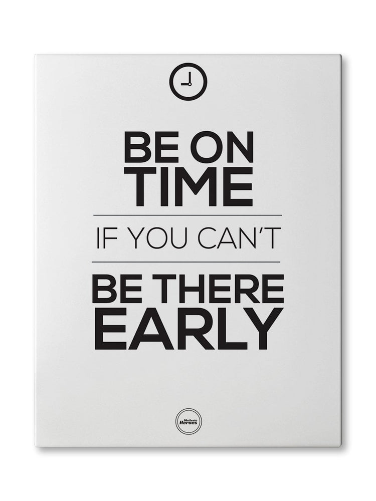 BE ON TIME - CANVAS PRINT
