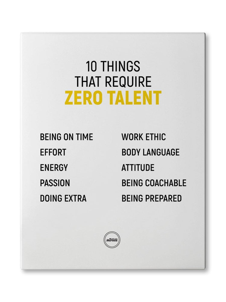 10 THINGS THAT REQUIRE ZERO TALENT - CANVAS PRINT