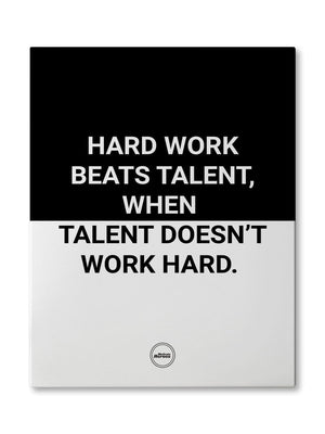 HARD WORK BEATS TALENT - CANVAS PRINT - Motivate Heroes
