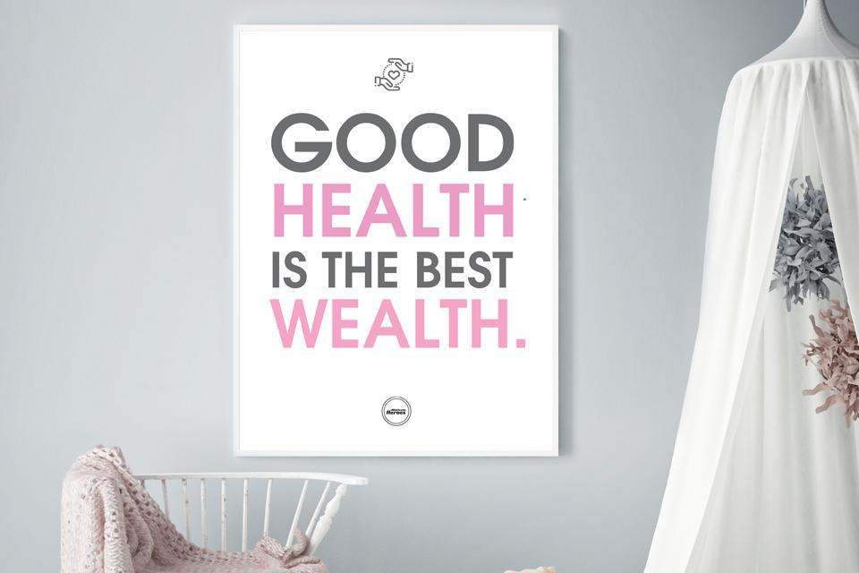 GOOD HEALTH IS THE BEST WEALTH - Motivate Heroes
