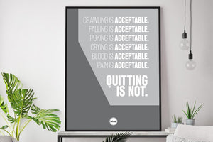 QUITTING IS NOT ACCEPTABLE - Motivate Heroes