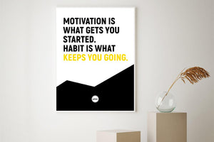 MOTIVATION IS WHAT GETS YOU STARTED - Motivate Heroes