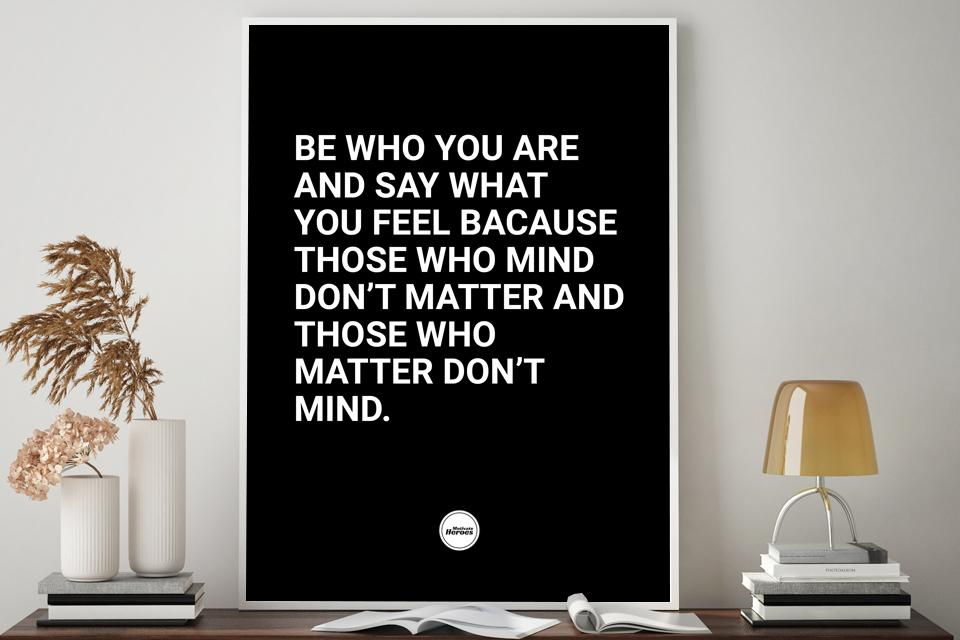 BE WHO YOU ARE - Motivate Heroes