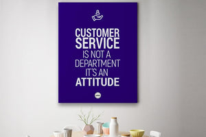 CUSTOMER SERVICE IS NOT A DEPARTMENT - CANVAS PRINT - Motivate Heroes