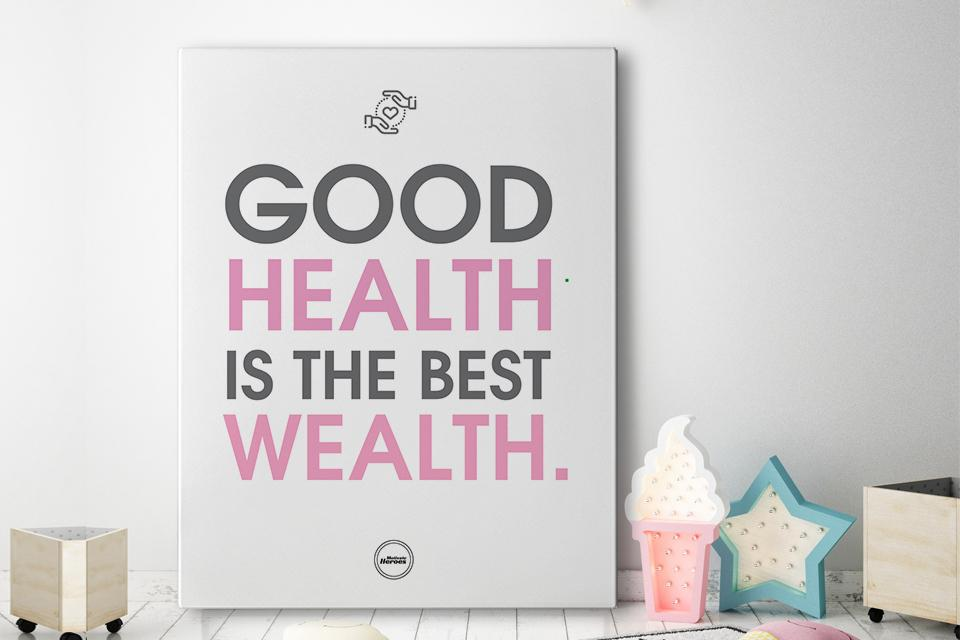 GOOD HEALTH IS THE BEST WEALTH - CANVAS PRINT - MOTIVATE HEROES