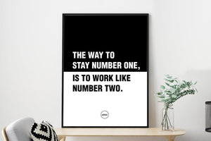THE WAY TO STAY NUMBER ONE