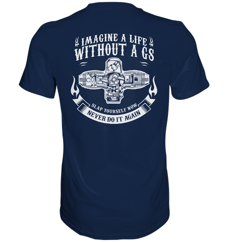 "GS Retro Shirt ""Imagine a Life without a GS"" - VintageStyle Premium Shirt"
