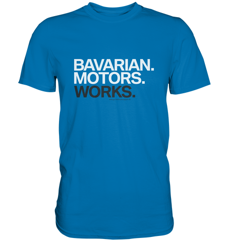 GS »Bavarian. Motors. Works« 40 Jahre GS Kult - Premium Shirt
