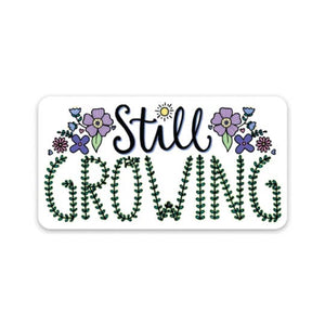 Still Growing Flower Sticker