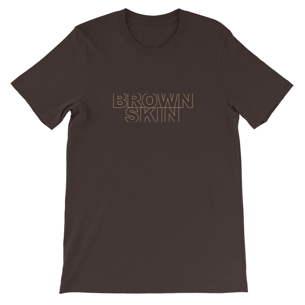 BROWN SKIN Unisex T-Shirt