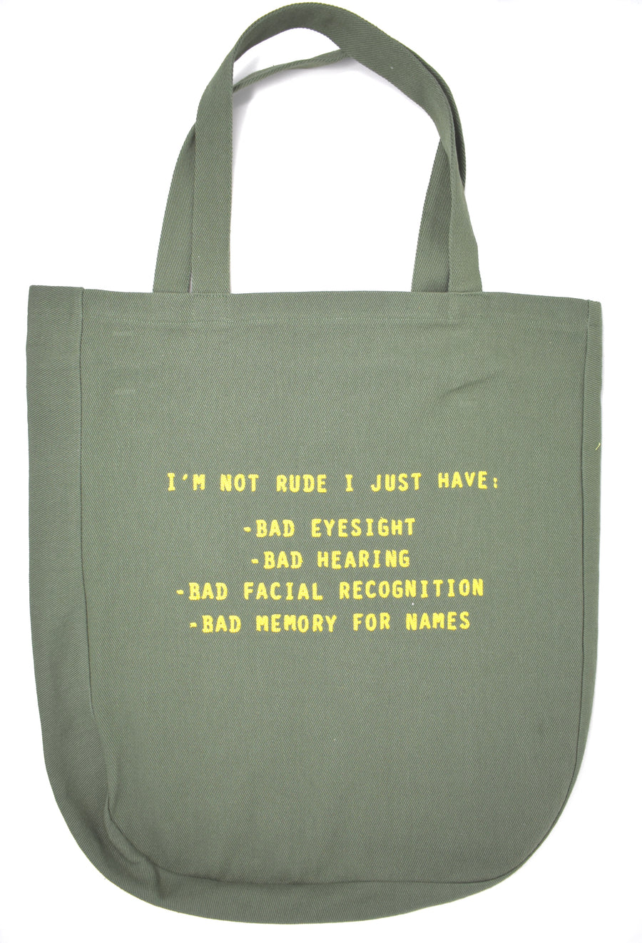 I'M NOT RUDE Large Green Tote