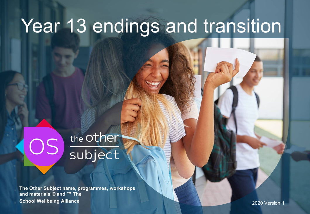 Year 13 endings and transition