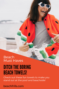11 Attention-Grabbing Beach Towels to Make You Stand Out!