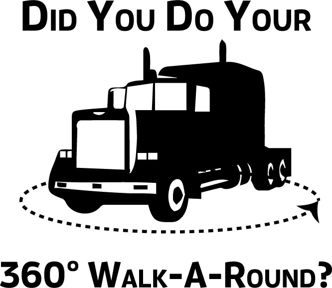15S1 Did You Do Your Walk-Truck