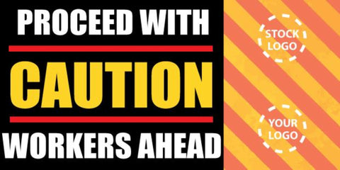 Proceed With Caution Banner - #225000