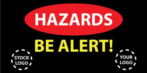 Hazards Be Alert Banner- #225041