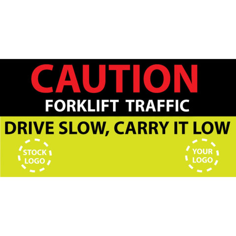 Drive Slow, Carry It Low Banner- #225044