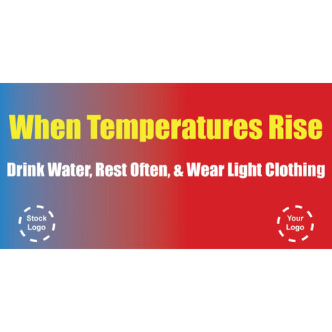 When Temperatures Rise Banner - #225084