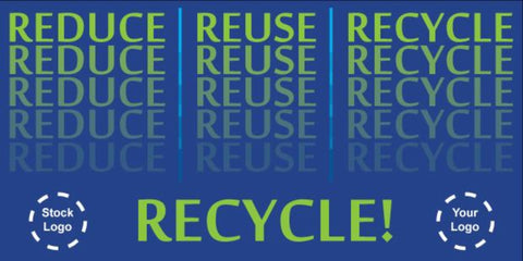 Reduce, Reuse, Recycle Banner - #225098