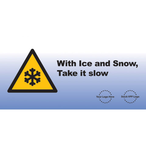 Ice and Snow Caution Banner - #225200B