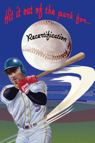 Out of the Park Recertification Poster - #225252