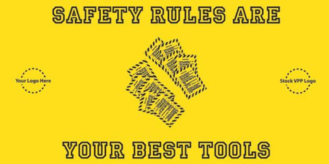 Safety Rules Are Your Best Tools Banner - #225307B