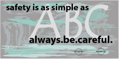 Safety Is As Simple As ABC Banner - #225326_B
