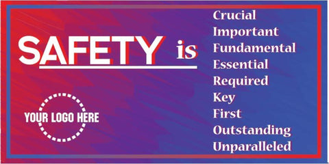 Safety Is... Banner - #400703