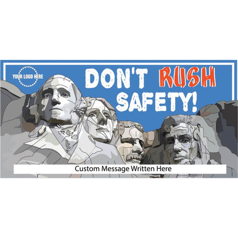 Don't Rush Safety Banner - #400708