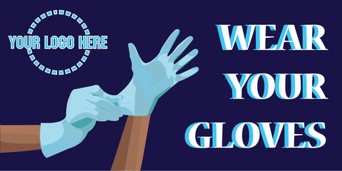 Wear Your Gloves Banner - #400813B