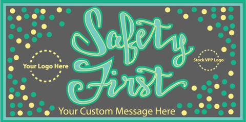 Safety First Banner - #400824