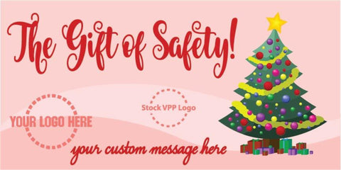 The Gift Of Safety Banner - #400882B
