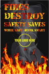 Fire Destroys Safety Saves Poster - #401096P