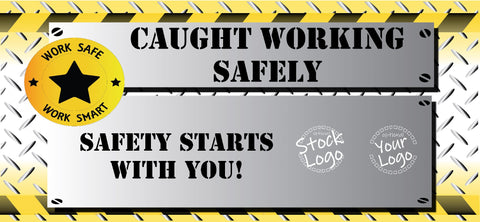 Caught Working Safely Banner - #401131B