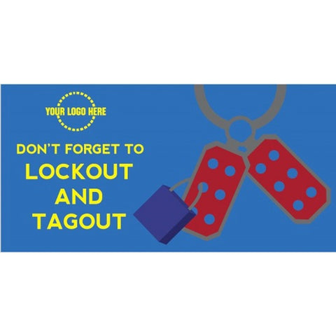 Lockout and Tagout Banner - #401165B