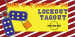 DON'T FORGET Lockout  Tagout Banner - #401213B