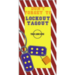 Don't Forget Lockout Tagout Poster - #401213P