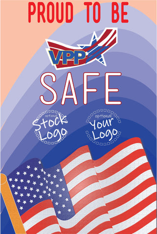 Proud To Be VPP Safe Poster - #401215P