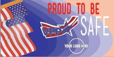 Proud To Be VPP Safe Banner  - #401215B