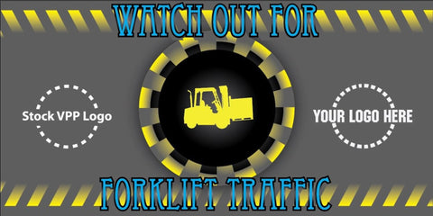 Watch Out Forklift Banner - #401695B