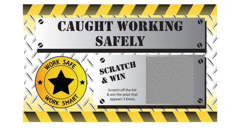Caught Working Safely WSWS Scratch & Win (Deluxe Prize Package) - #401958