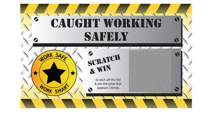 Caught Working Safely WSWS Scratch & Win (Economy Prize Package) - #401961