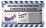 Thanks for Reporting a Potential Hazard USA Made VPP Scratch & Win (Economy Prize Package) - #402891
