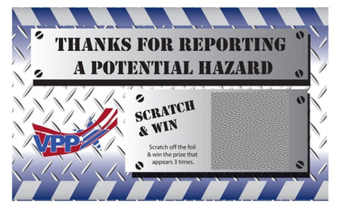 Thanks for Reporting a Potential Hazard USA Made VPP Scratch & Win (Deluxe Prize Package) - #402896